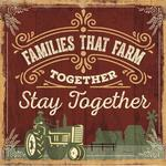 American Made Families that Farm Together Plaque