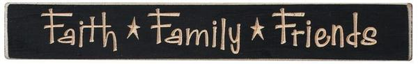 Inspirational Sign Faith, Family and Friends