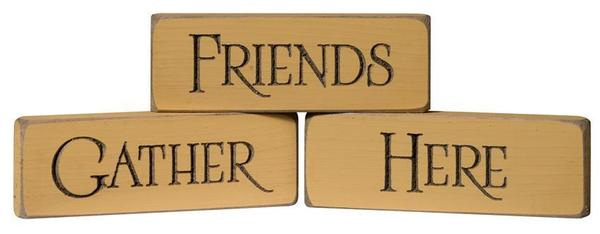 Friends Gather Here Chunky Wood Block Signs
