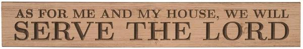 American Made Primitive Plank Sign - As for Me and My House,We Will Serve the God