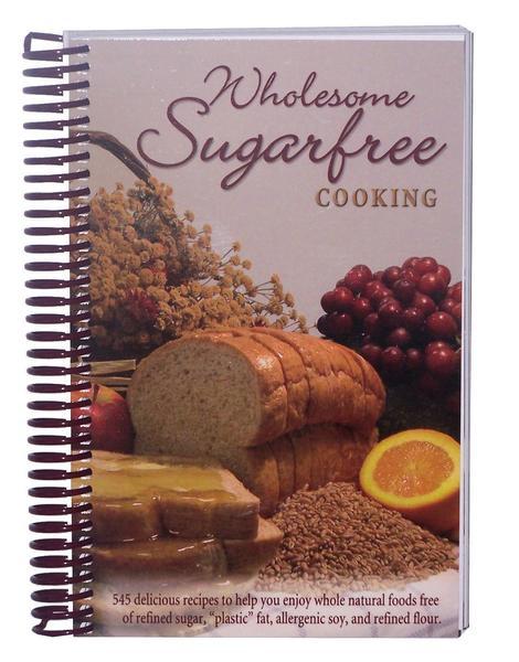 Wholesome Sugar Free Amish Recipe Cookbook